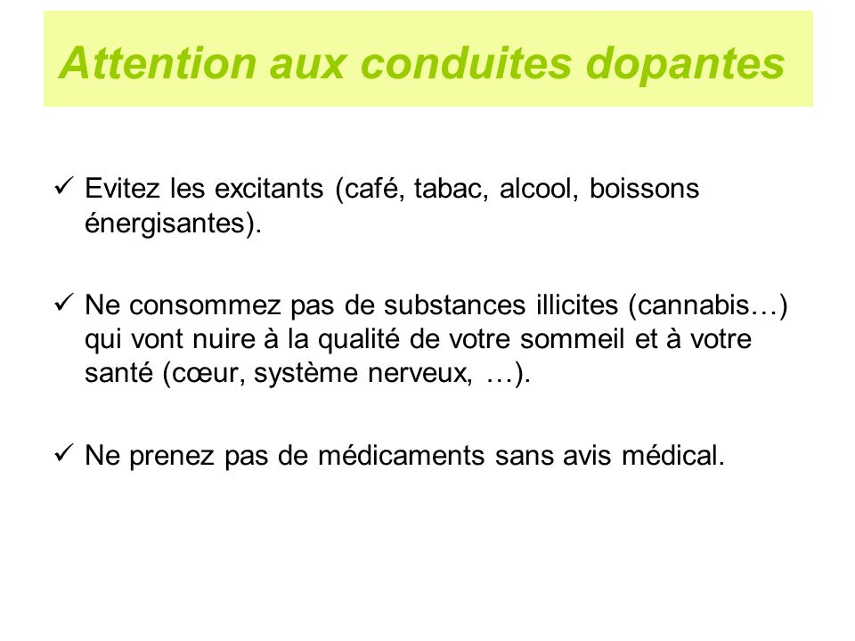 Attention aux conduites dopantes