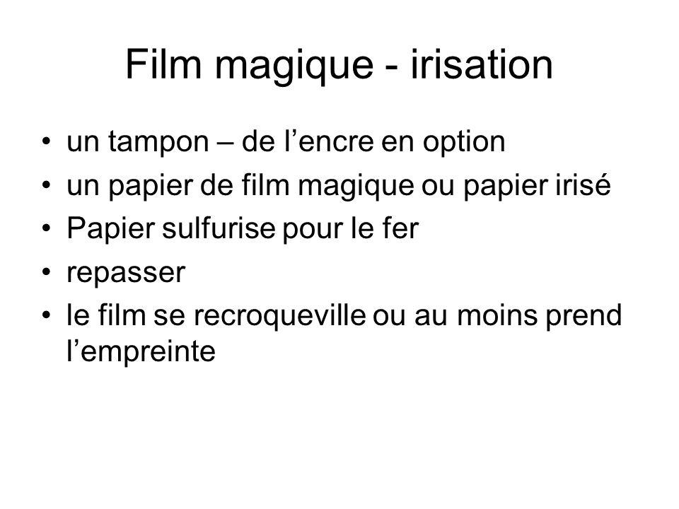 Film magique - irisation