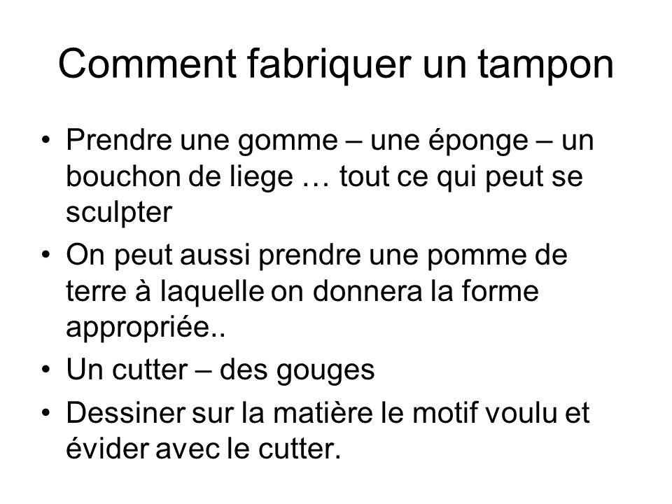 Comment fabriquer un tampon