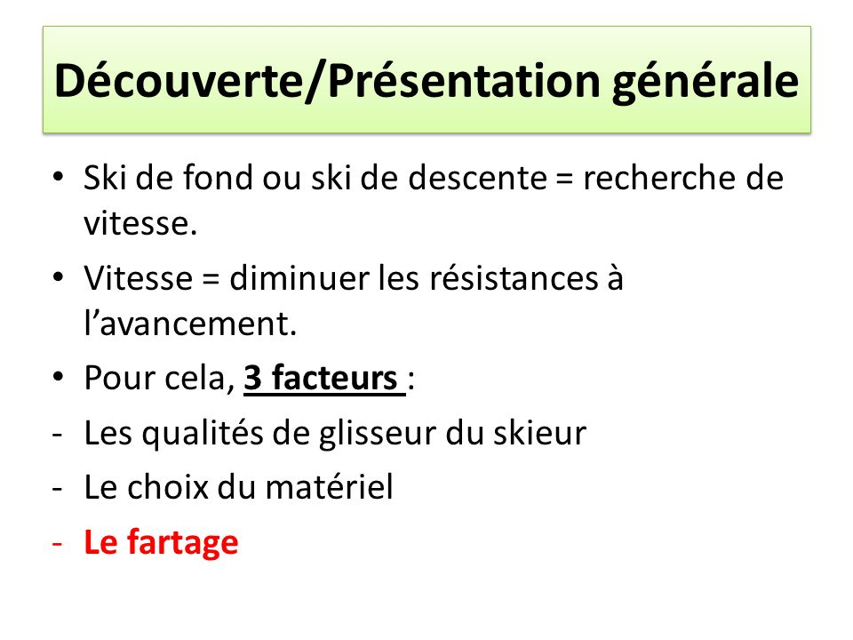 Découverte/Présentation générale
