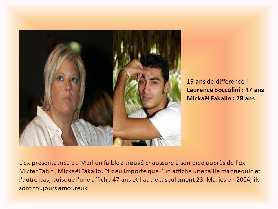 19 ans de différence ! Laurence Boccolini : 47 ans Mickaël Fakailo : 28 ans