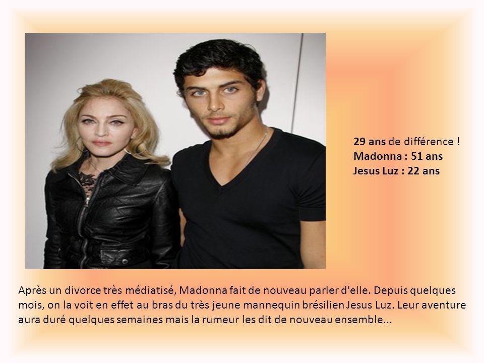 29 ans de différence ! Madonna : 51 ans Jesus Luz : 22 ans