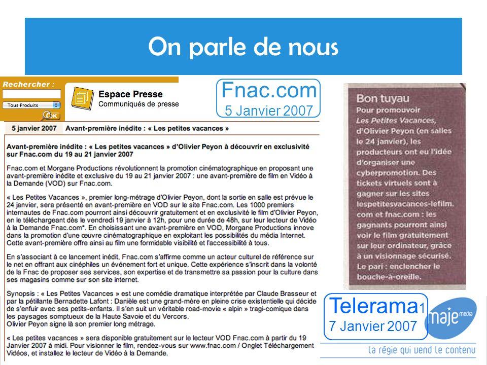 On parle de nous Fnac.com 5 Janvier 2007 Telerama17 Janvier 2007 16