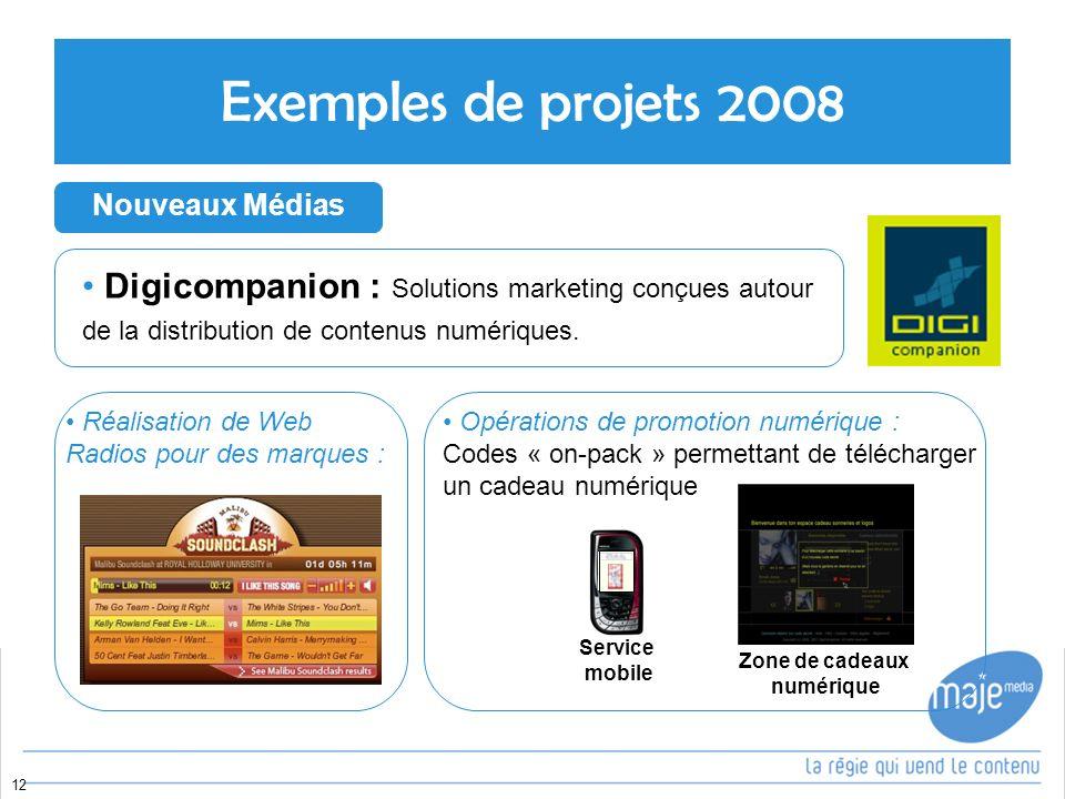 Exemples de projets 2008 Nouveaux Médias. Digicompanion : Solutions marketing conçues autour de la distribution de contenus numériques.