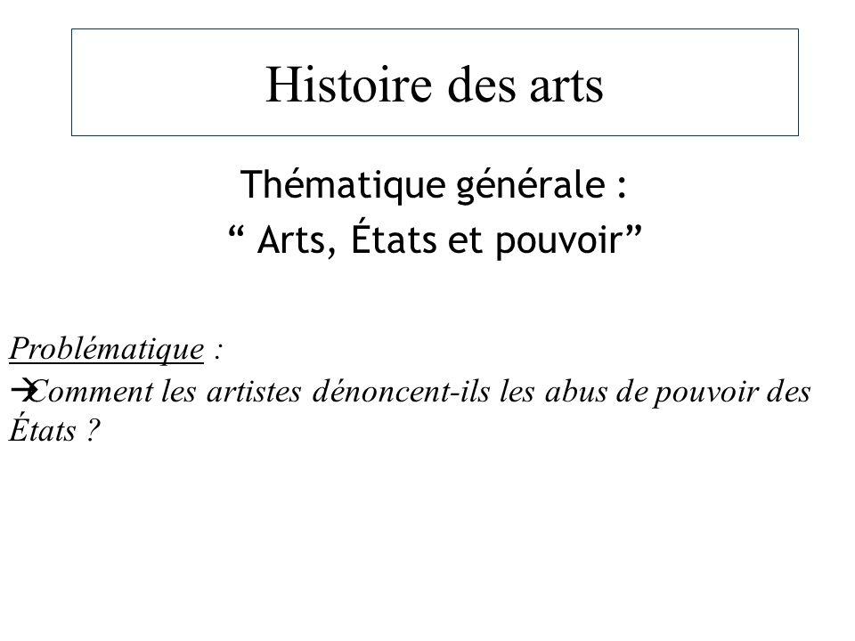 Thématique générale : Arts, États et pouvoir