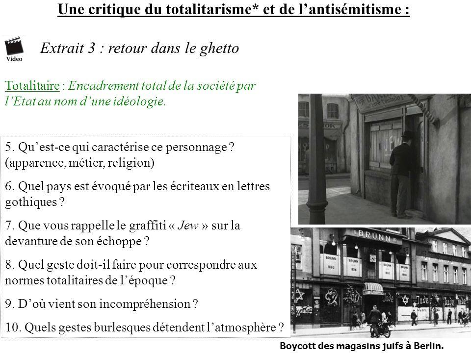 Une critique du totalitarisme* et de l'antisémitisme :