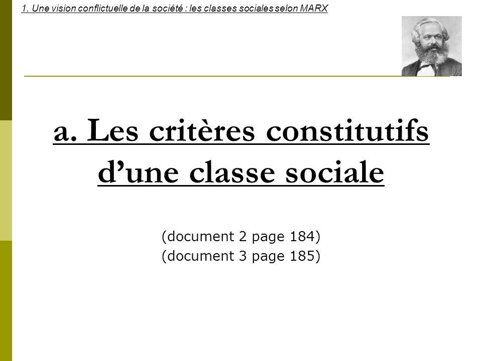 a. Les critères constitutifs d'une classe sociale