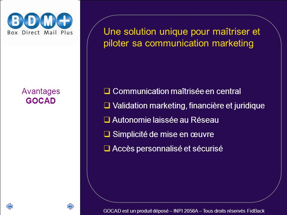 Une solution unique pour maîtriser et piloter sa communication marketing