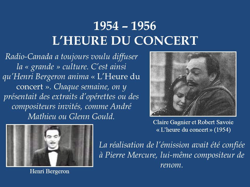 1954 – 1956 L'HEURE DU CONCERT.
