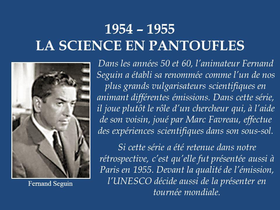 LA SCIENCE EN PANTOUFLES