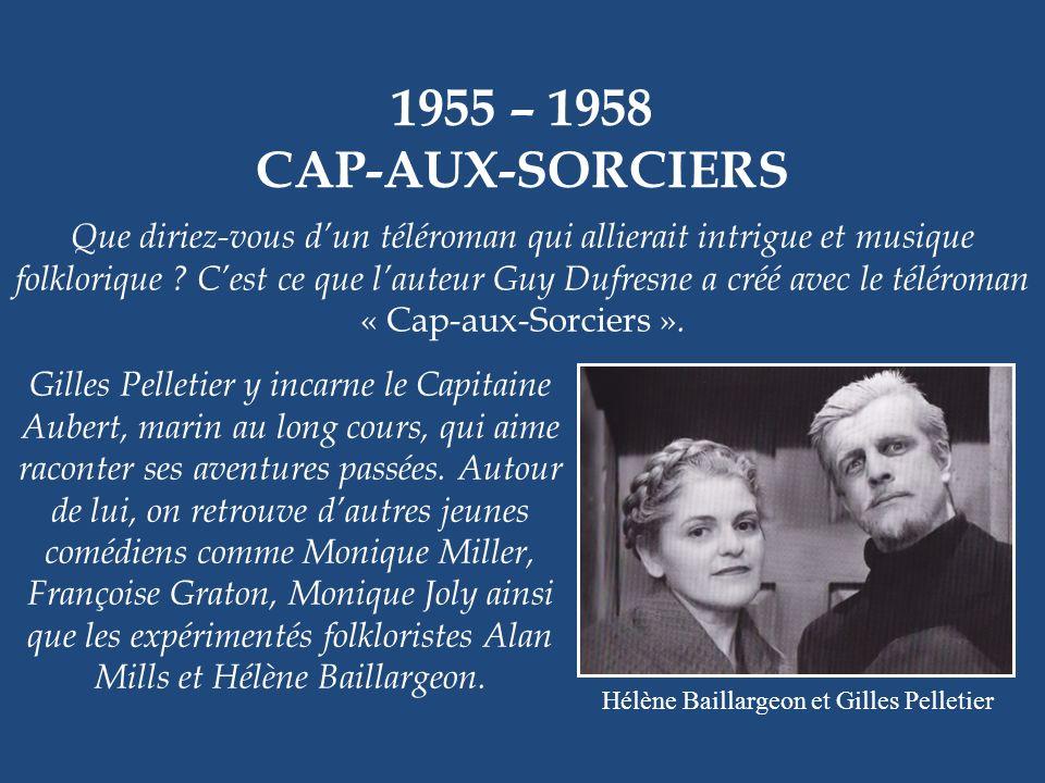 Hélène Baillargeon et Gilles Pelletier