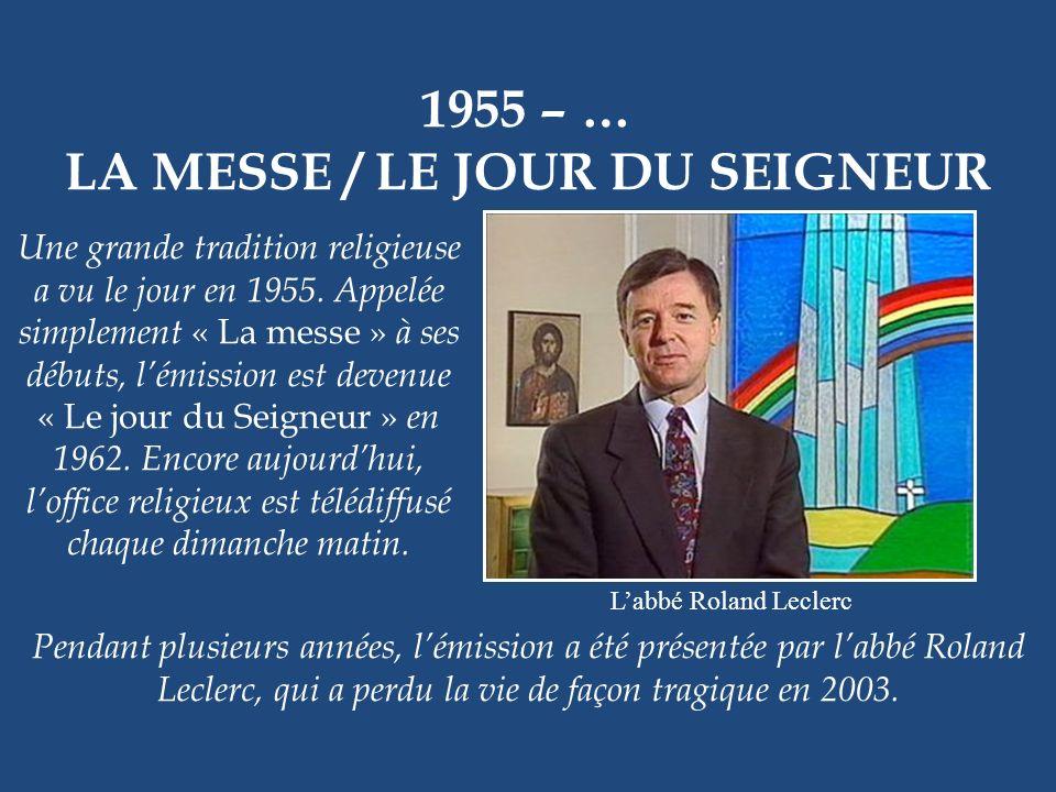 LA MESSE / LE JOUR DU SEIGNEUR