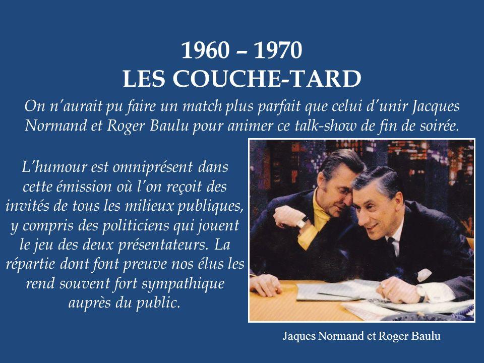 Jaques Normand et Roger Baulu