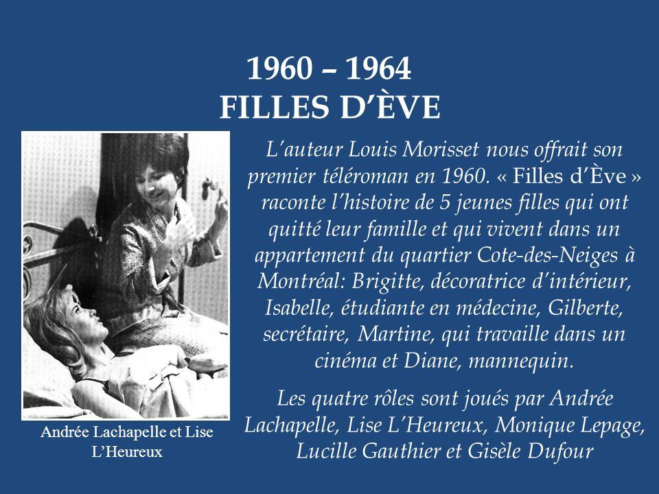 Andrée Lachapelle et Lise L'Heureux