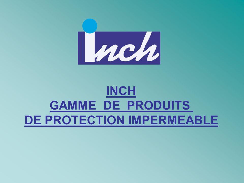 GAMME DE PRODUITS DE PROTECTION IMPERMEABLE