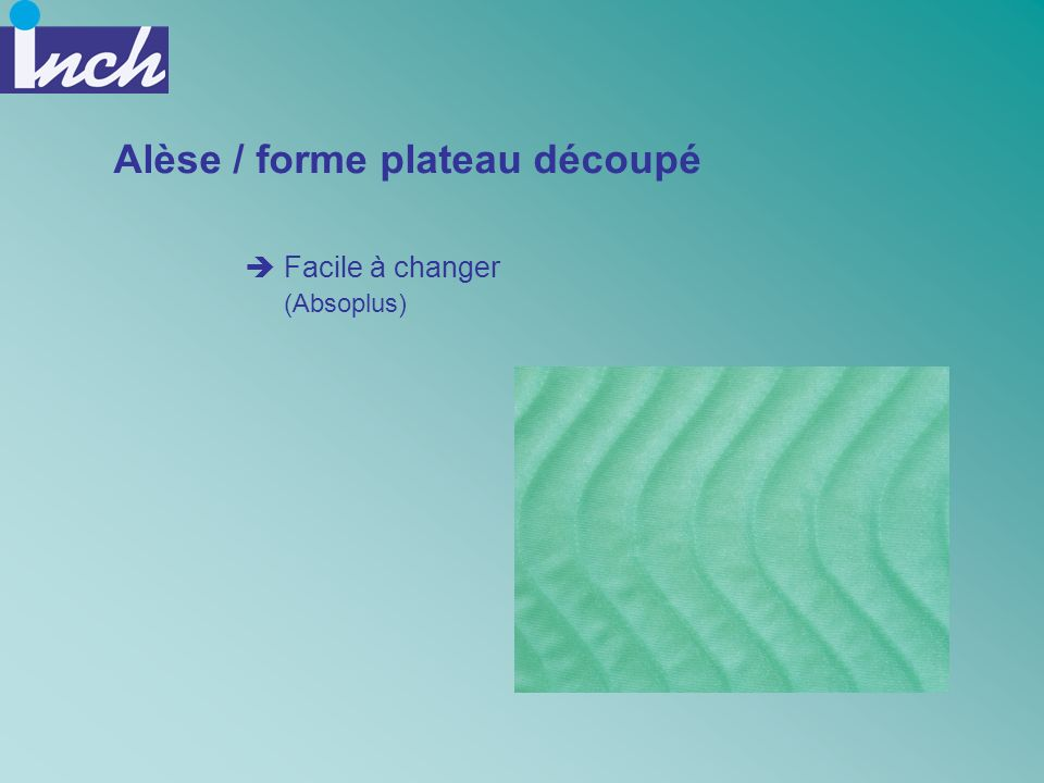 Alèse / forme plateau découpé