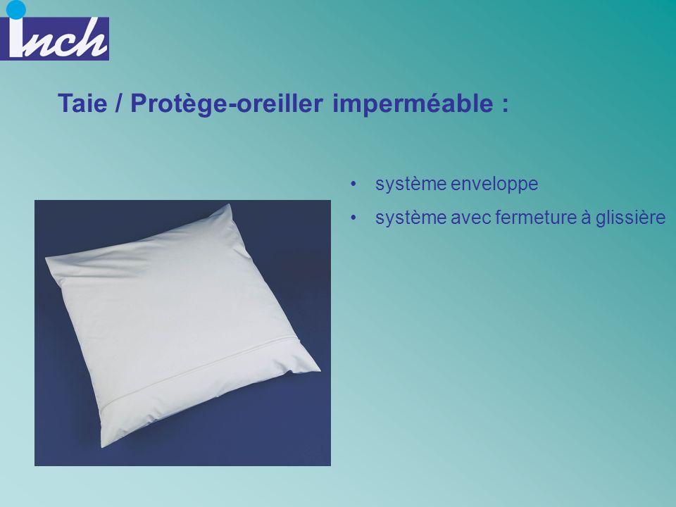 Taie / Protège-oreiller imperméable :