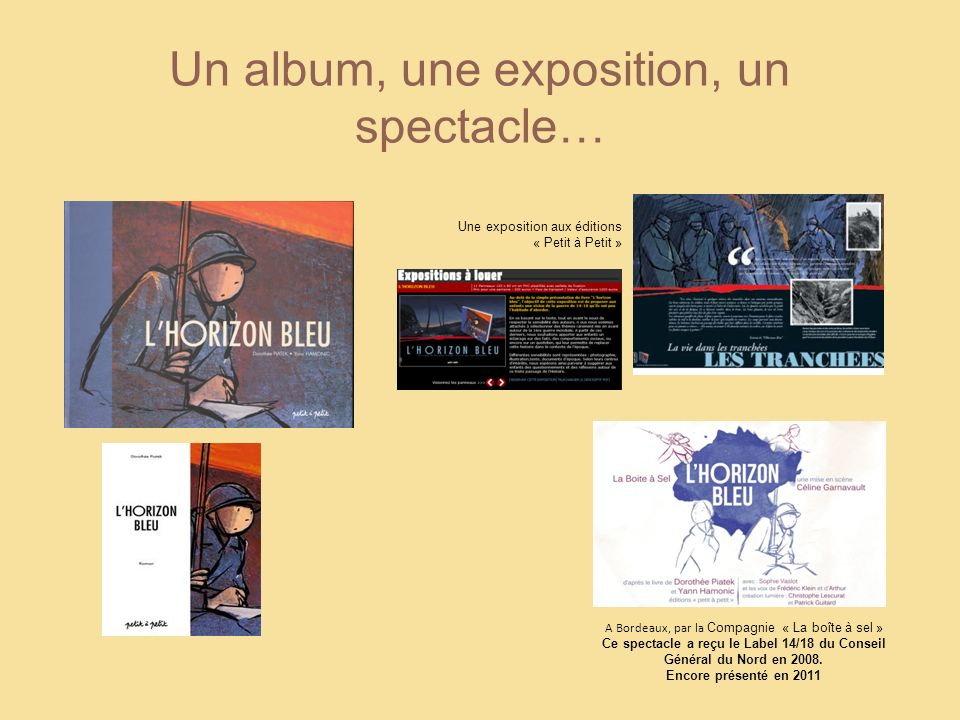 Un album, une exposition, un spectacle…