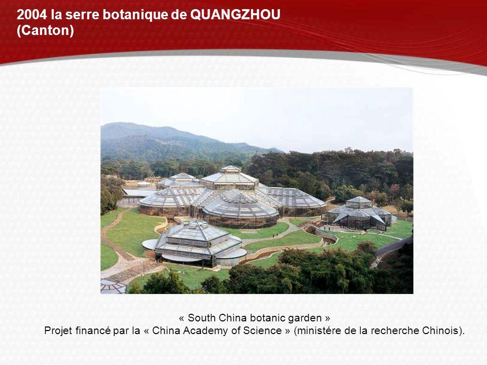2004 la serre botanique de QUANGZHOU (Canton)