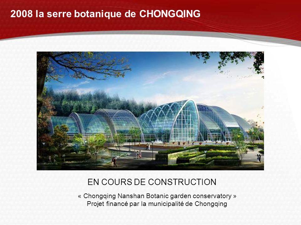 2008 la serre botanique de CHONGQING