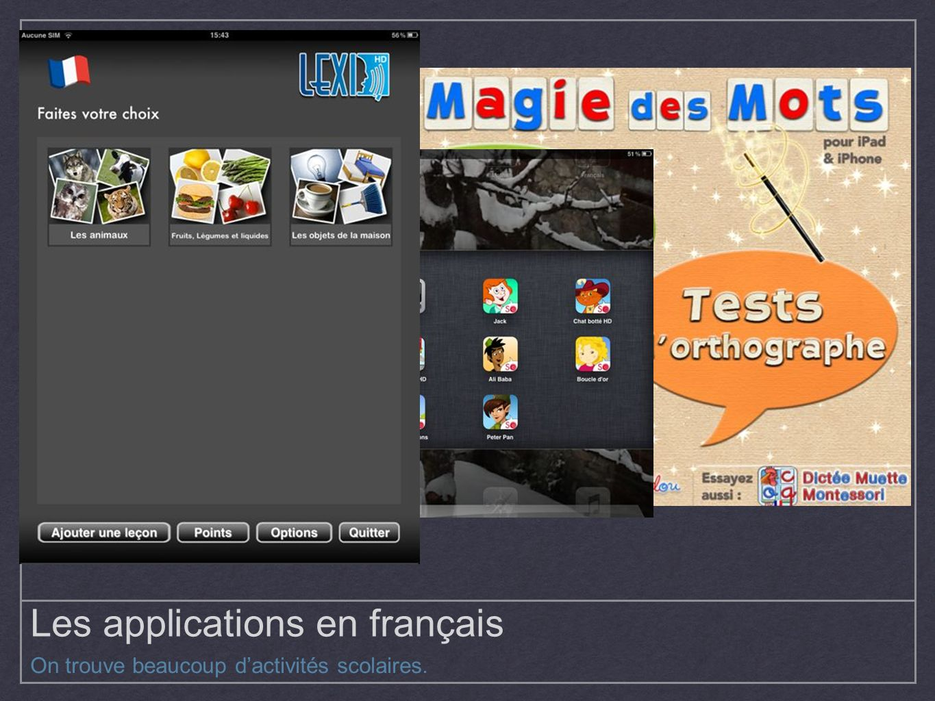 Les applications en français
