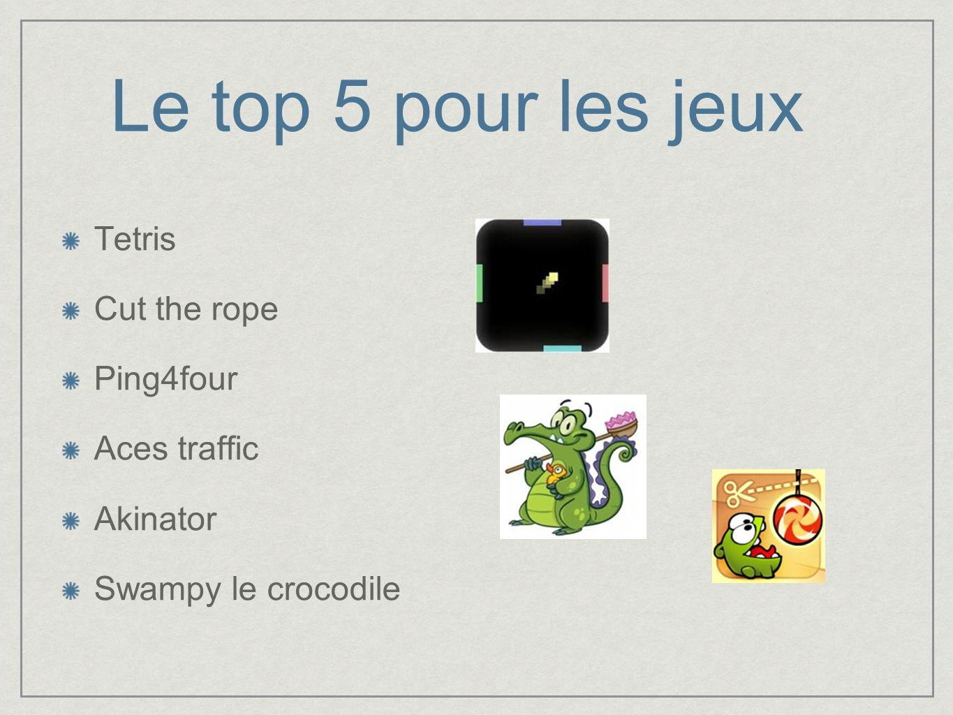 Le top 5 pour les jeux Tetris Cut the rope Ping4four Aces traffic