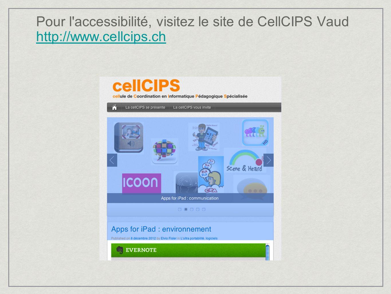 Pour l accessibilité, visitez le site de CellCIPS Vaud http://www