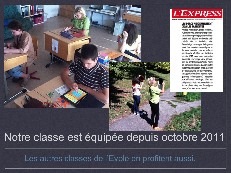 Notre classe est équipée depuis octobre 2011