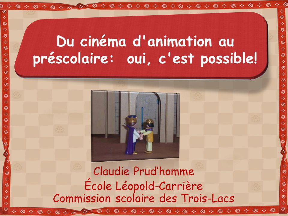 Du cinéma d animation au préscolaire: oui, c est possible!