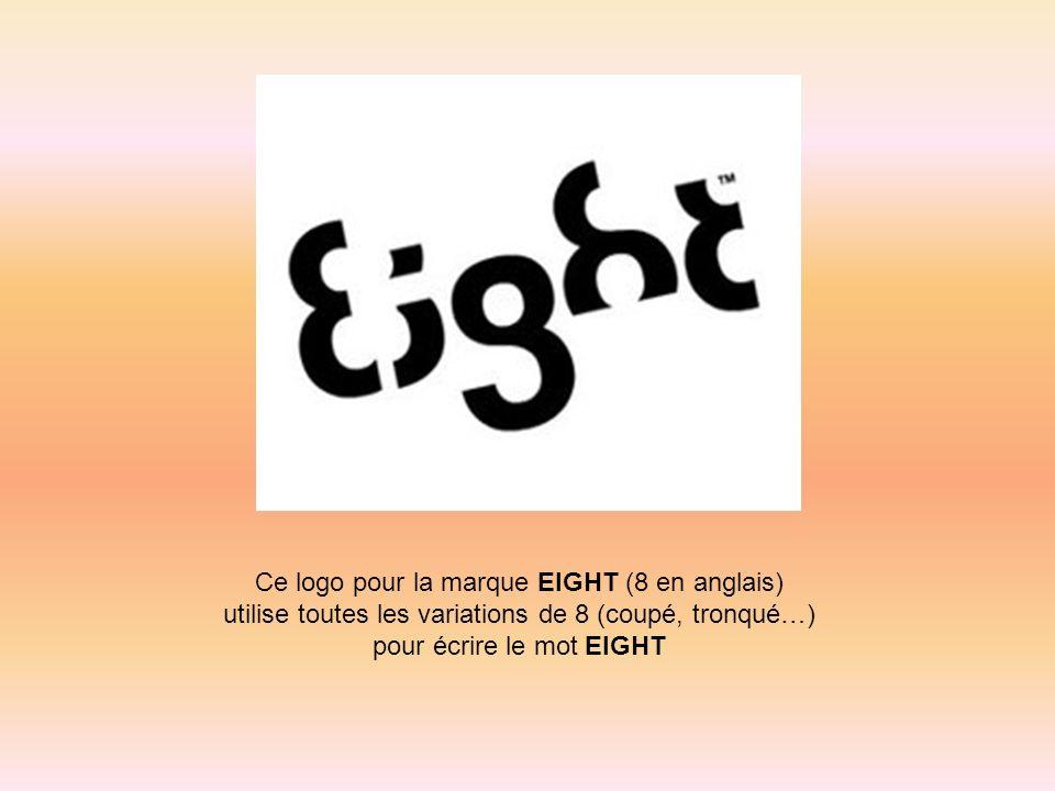 Ce logo pour la marque EIGHT (8 en anglais)