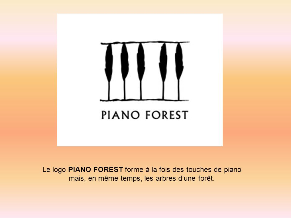 Le logo PIANO FOREST forme à la fois des touches de piano
