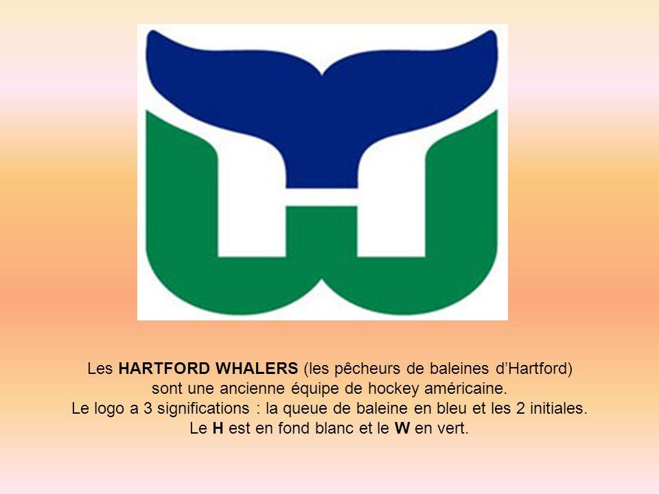 Les HARTFORD WHALERS (les pêcheurs de baleines d'Hartford)