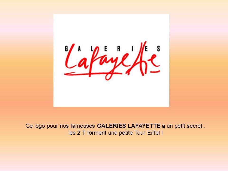 Ce logo pour nos fameuses GALERIES LAFAYETTE a un petit secret :