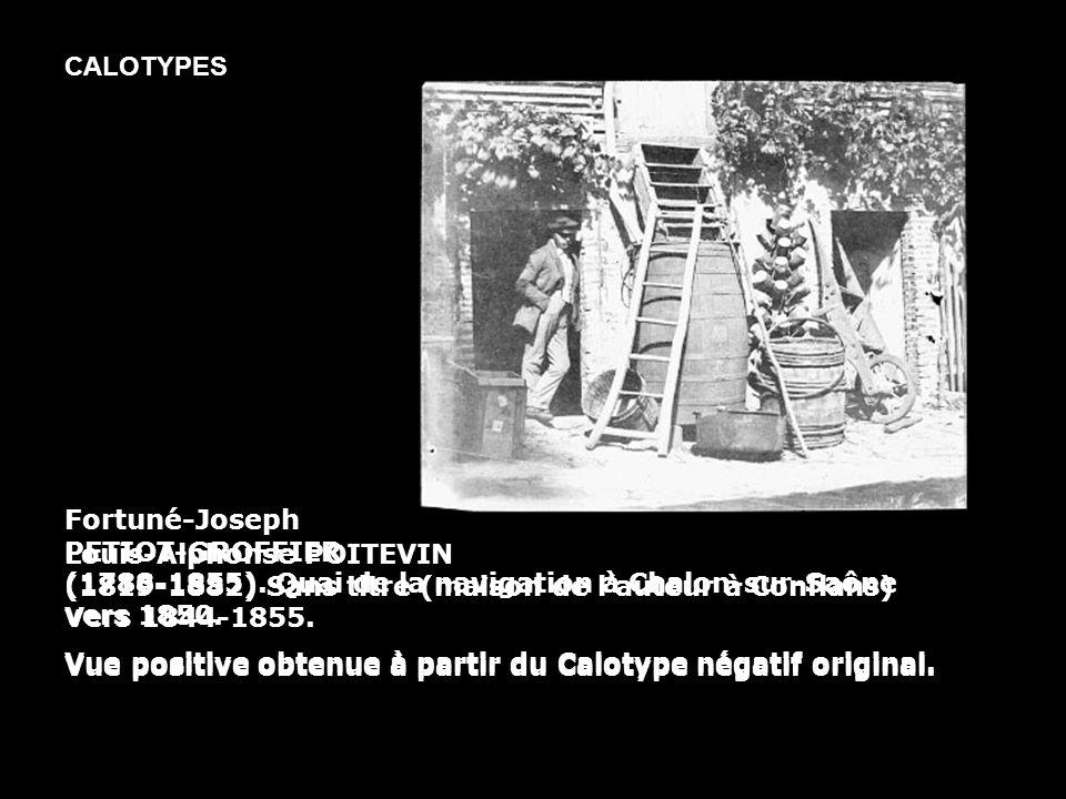 CALOTYPES Fortuné-Joseph PETIOT-GROFFIER (1788-1855). Quai de la navigation à Chalon-sur-Saône vers 1850.
