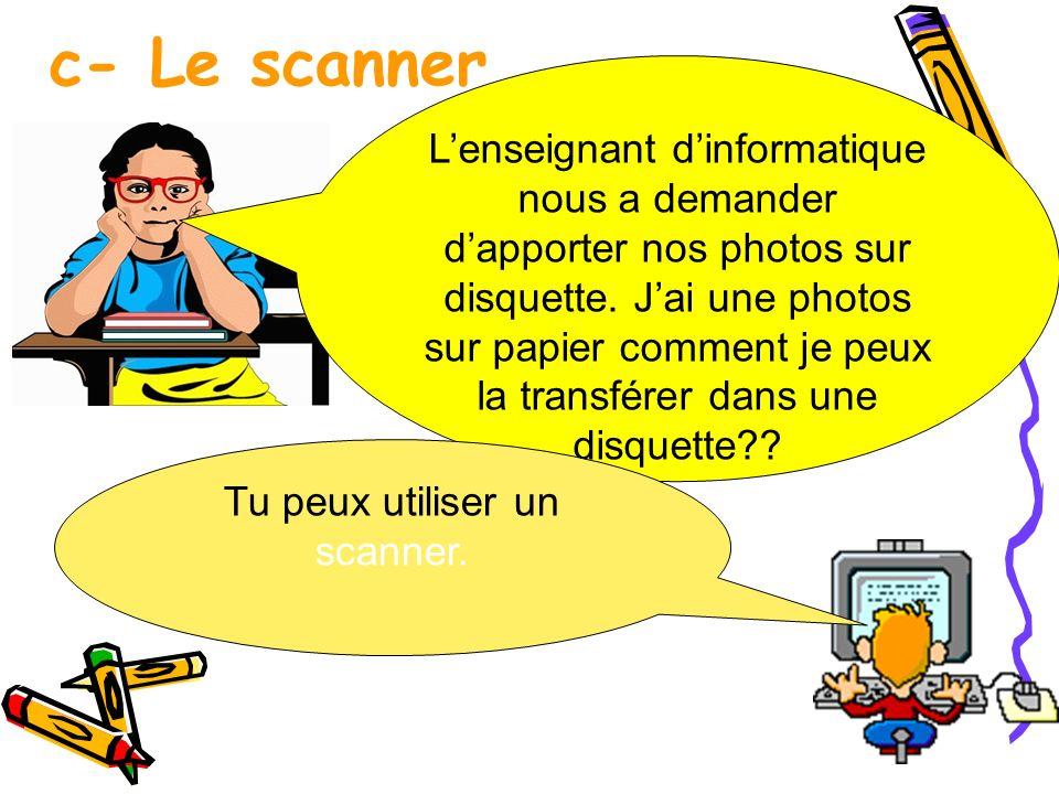 Tu peux utiliser un scanner.