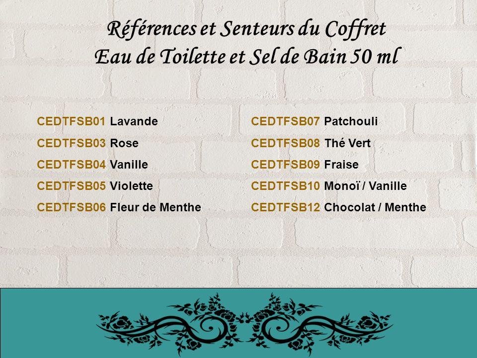 Références et Senteurs du Coffret Eau de Toilette et Sel de Bain 50 ml