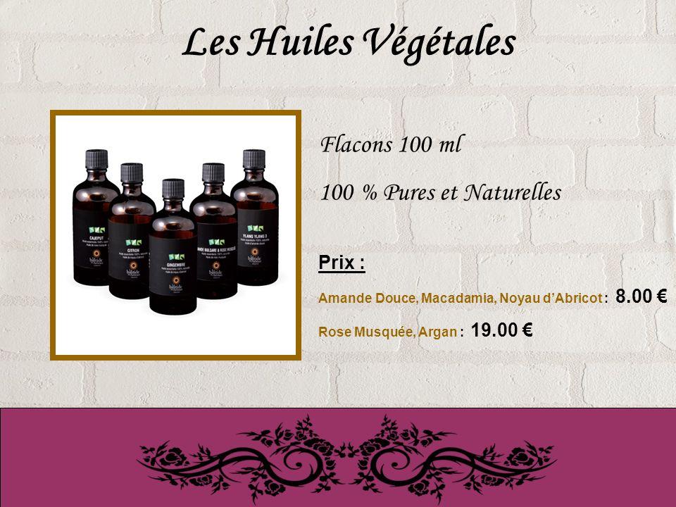 Les Huiles Végétales Flacons 100 ml 100 % Pures et Naturelles Prix :