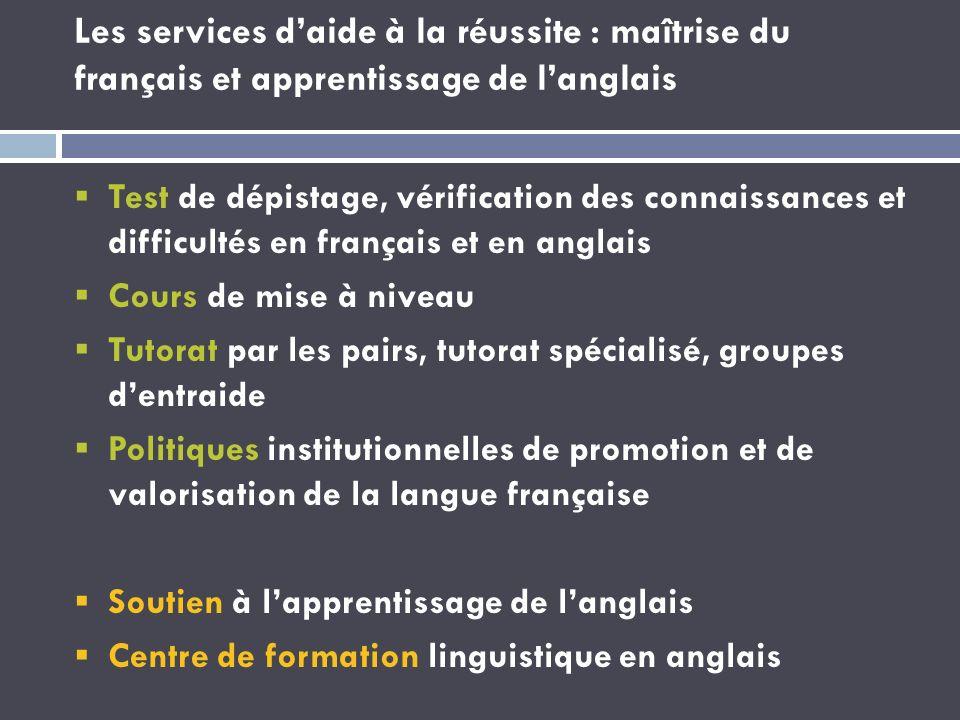 Les services d'aide à la réussite : maîtrise du français et apprentissage de l'anglais