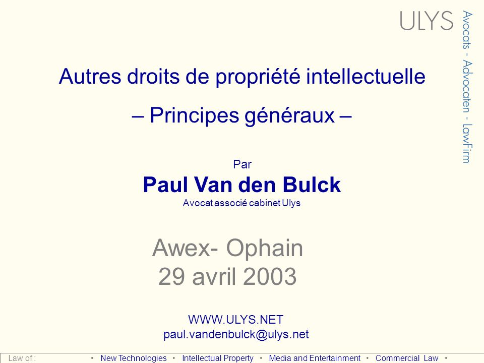 Awex- Ophain 29 avril 2003 Autres droits de propriété intellectuelle