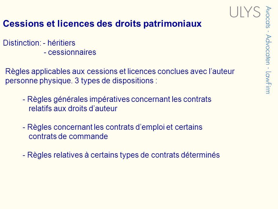 Cessions et licences des droits patrimoniaux
