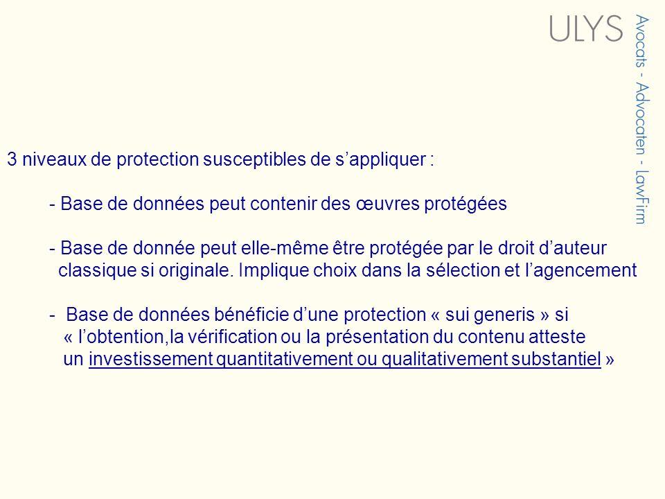 3 niveaux de protection susceptibles de s'appliquer :
