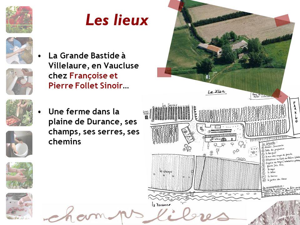 Les lieux La Grande Bastide à Villelaure, en Vaucluse chez Françoise et Pierre Follet Sinoir…
