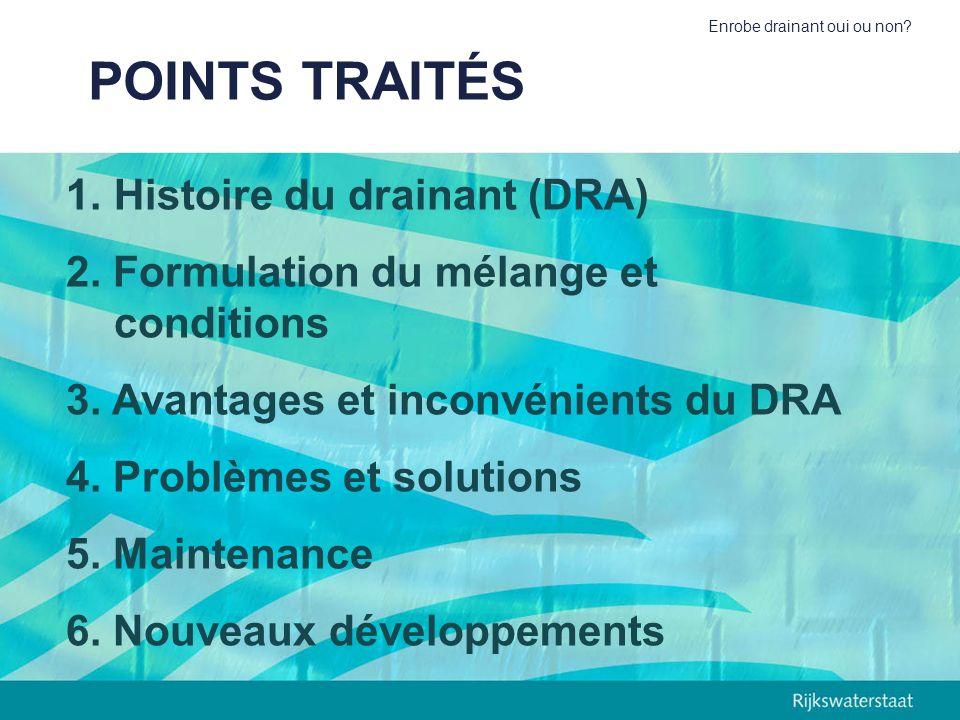 POINTS TRAITÉS Histoire du drainant (DRA)