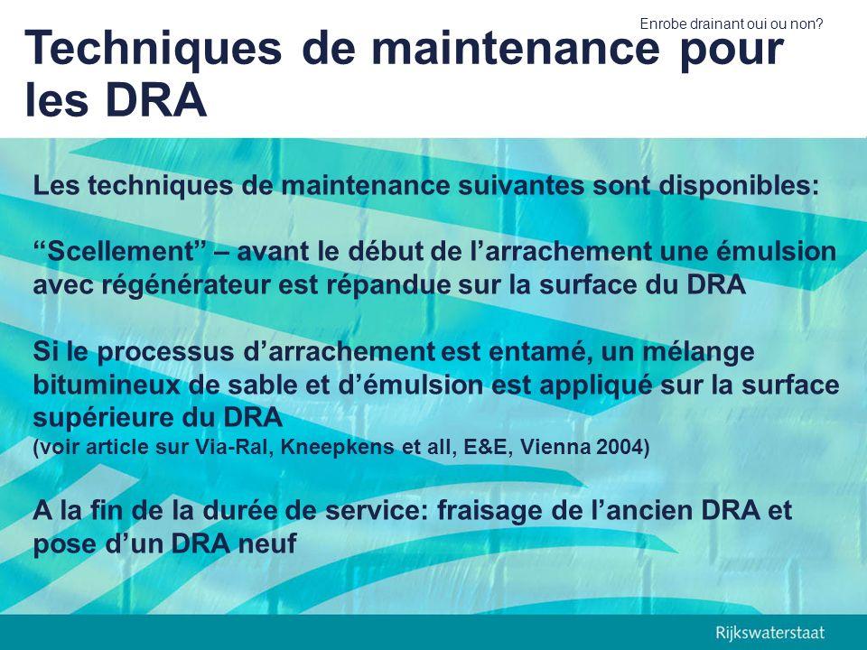 Techniques de maintenance pour les DRA