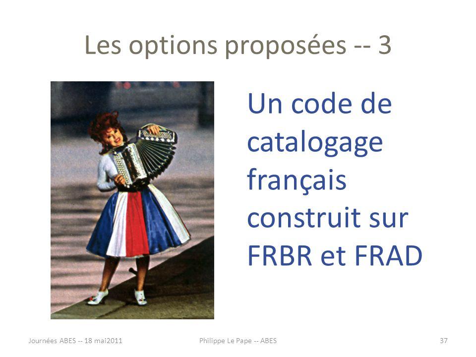 Les options proposées -- 3
