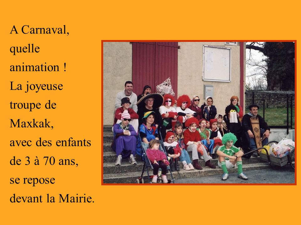 A Carnaval, quelle animation