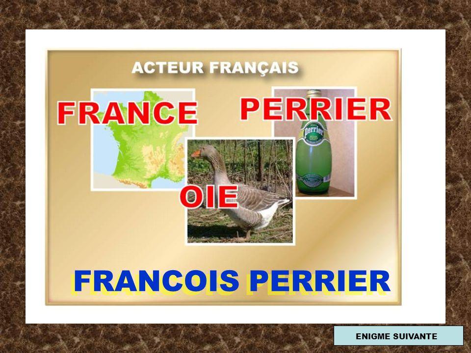 FRANCOIS PERRIER ENIGME SUIVANTE