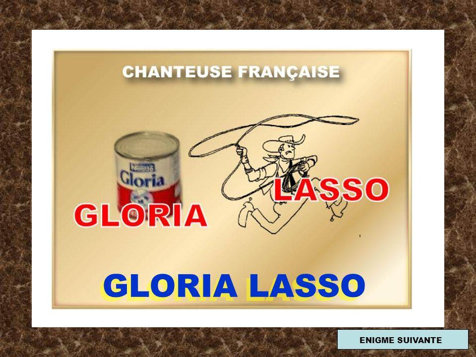 GLORIA LASSO ENIGME SUIVANTE