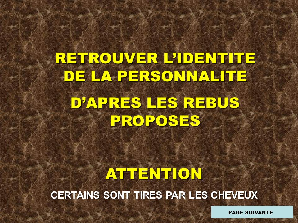 RETROUVER L'IDENTITE DE LA PERSONNALITE