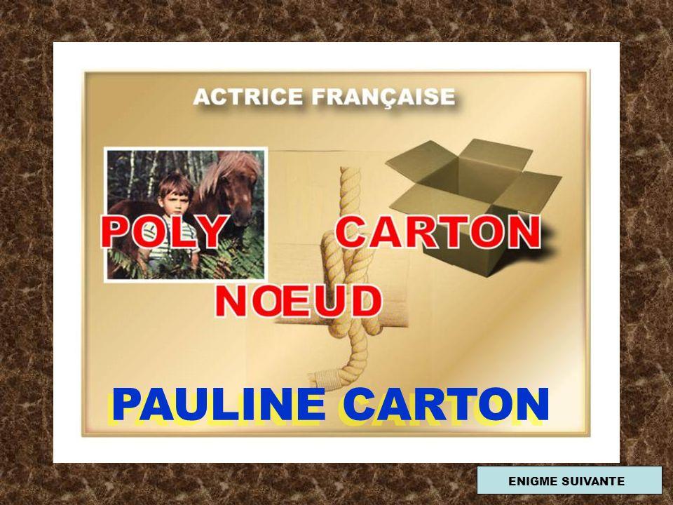 PAULINE CARTON ENIGME SUIVANTE